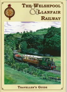The Welshpool & Llanfair Railway Travellers Guide Book - well worth buying