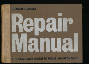 My copy of the Readers Digest Repair Manual from 1973